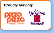 Proudly serving Pizza Pizza and Williams Coffee Pub